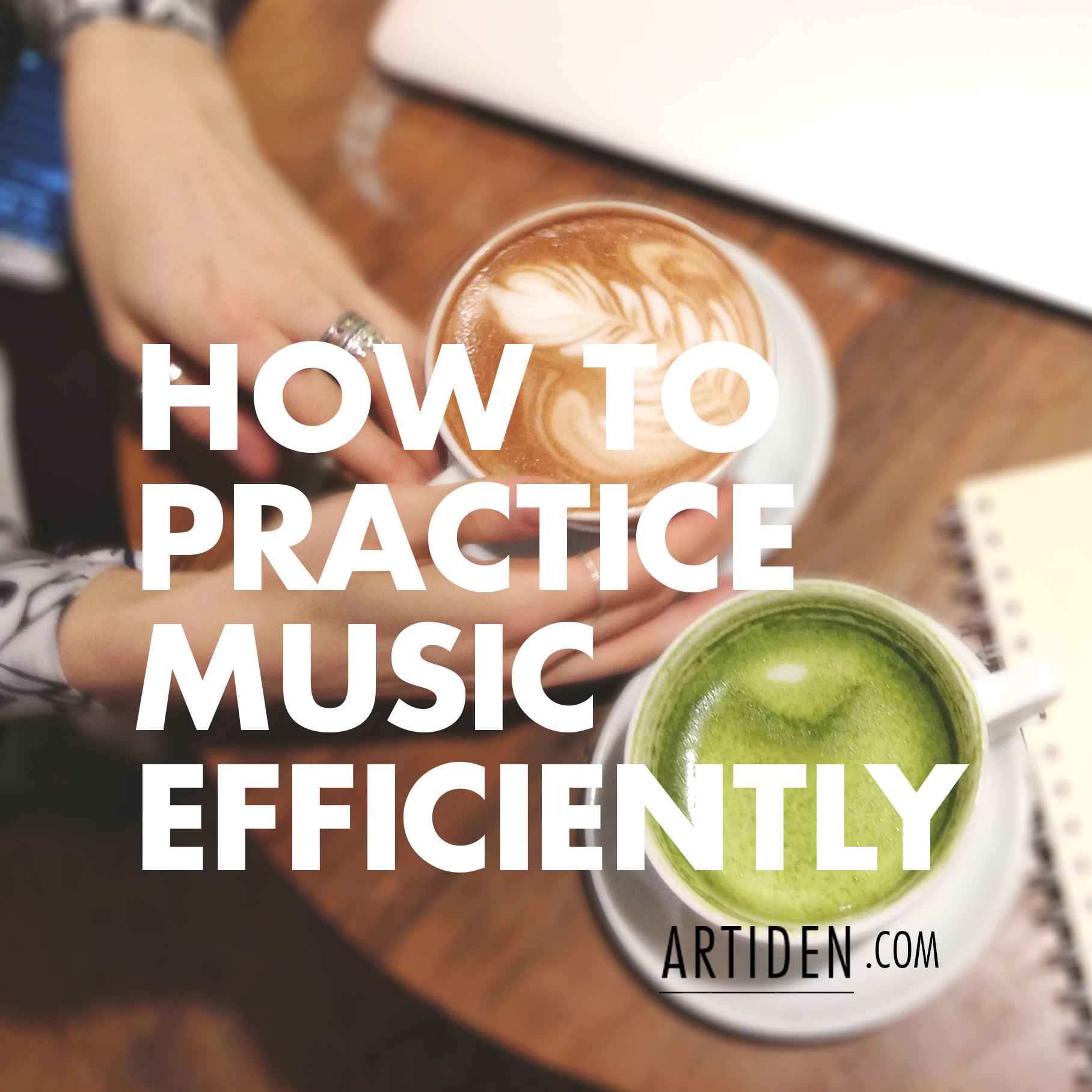How to Practice Piano Efficiently