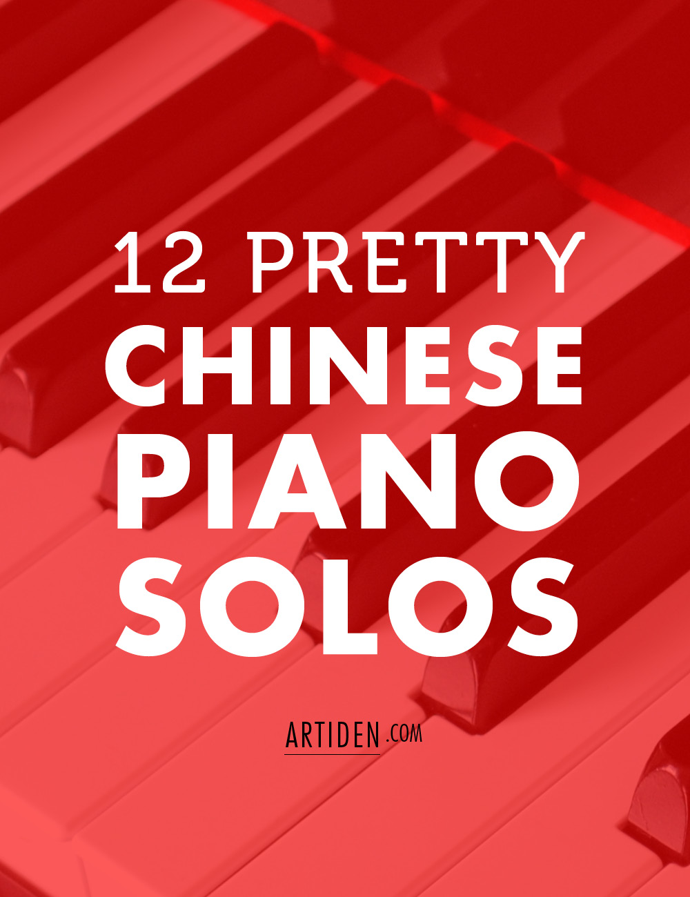12 Pretty Chinese Piano Solos