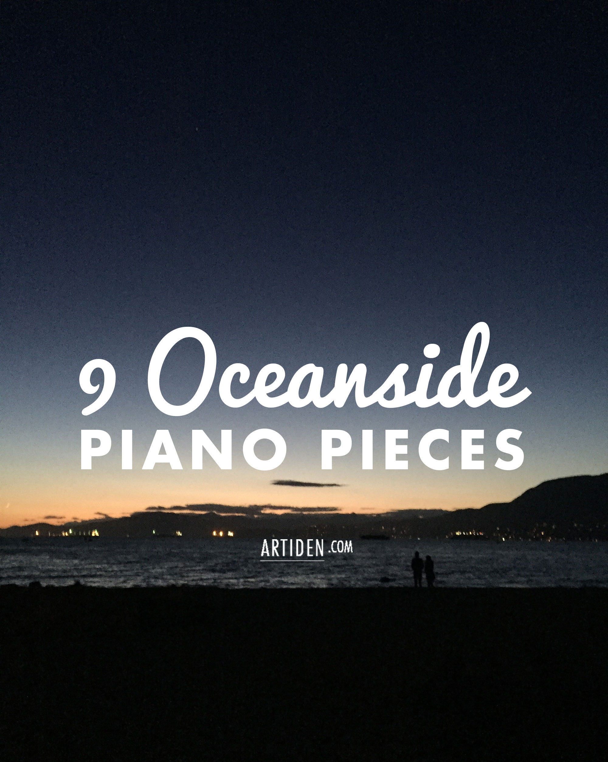 9 Oceanside Piano Pieces