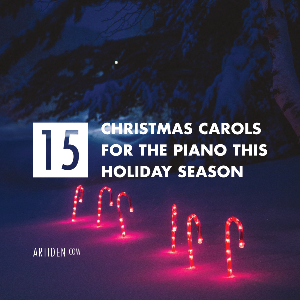 15 Christmas Carols for the Piano This Holiday Season