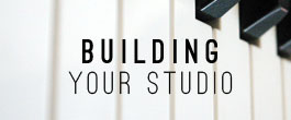 Building Your Studio